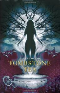 Tombstone Tea - Joanne Dahme