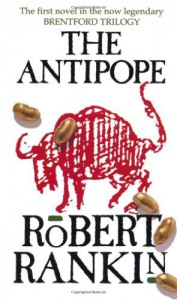 The Antipope - Robert Rankin