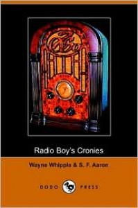Radio Boys Cronies -