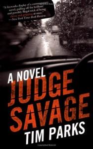 Judge Savage - Tim Parks
