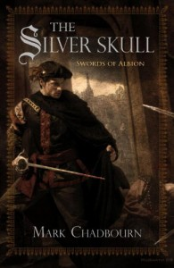 The Silver Skull - Mark Chadbourn