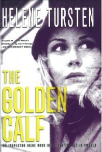 The Golden Calf (Inspector Irene Huss) - Helene Tursten