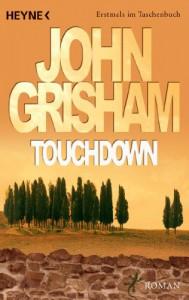 Touchdown: Roman (German Edition) - John Grisham, Karsten Singelmann
