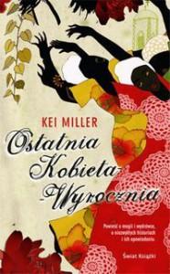 Ostatnia kobieta wyrocznia - Kei Miller