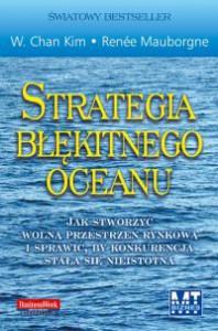 Strategia Błękitnego Oceanu - W. Chan Kim