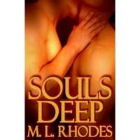 Souls Deep - M.L. Rhodes