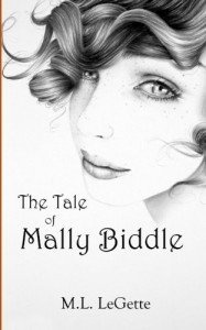 The Tale of Mally Biddle - M.L. LeGette