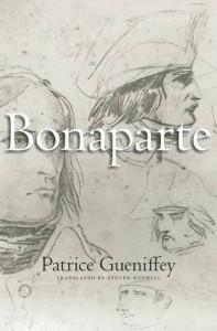 Bonaparte: 1769-1802 - Patrice Gueniffey, Steven Rendall