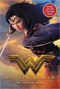 Wonder Woman: The Junior Novel - Steve Korte