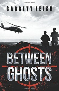 Between Ghosts by Garrett Leigh (2015-11-19) - Garrett Leigh