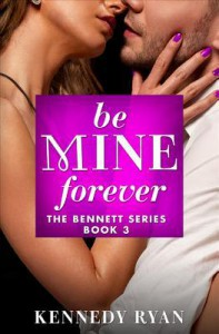 Be Mine Forever - Kennedy Ryan