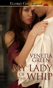 My Lady of the Whip - Venetia Green