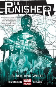 The Punisher Vol. 1: Black and White - Mitchell Thomas Gerads, Nathan Edmondson