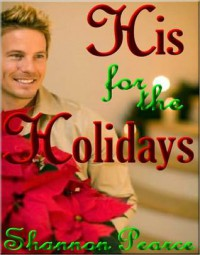 His for the Holidays - Shannon Pearce