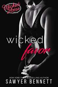 Wicked Favor: The Wicked Horse Vegas - Sawyer Bennett