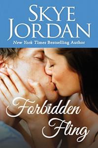 Forbidden Fling (Wildwood Book 1) - Skye Jordan