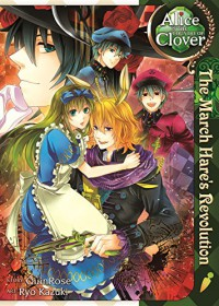 Alice in the Country of Clover: The March Hare's Revolution - QuinRose, Ryo Kazuki