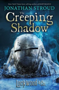 Lockwood & Co.: The Creeping Shadow - Jonathan Stroud