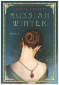 Russian Winter Publisher: Harper - Daphne Kalotay
