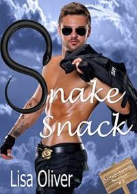 Snake Snack (Arrowtown Book 2) - Lisa Oliver
