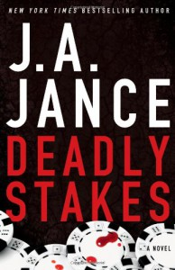 Deadly Stakes: A Novel (Ali Reynolds) - J.A. Jance
