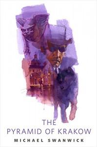 The Pyramid of Krakow: A Tor.Com Short Story - Michael Swanwick