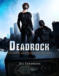 Deadrock - Jill Sardegna