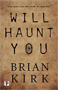 Will Haunt You (Fiction Without Frontiers) - Brian Kirk