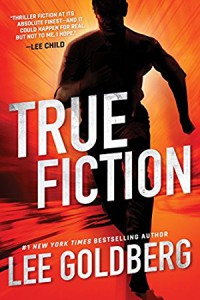 True Fiction - Lee Goldberg