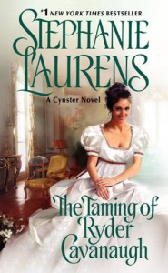 The Taming of Ryder Cavanaugh (Cynster Sisters) - Stephanie Laurens