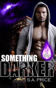 Something Darker (Inferi Dii, #1) - S.A. Price,  Stella Price,  Audra Price