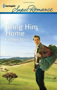 Bring Him Home (Harlequin Superromance) - Karina Bliss