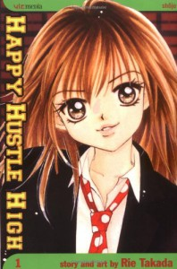 Happy Hustle High, Vol. 1 - Rie Takada