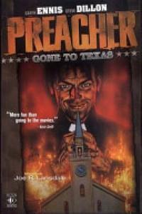 Preacher: Gone To Texas - Garth Ennis, Steve Dillon