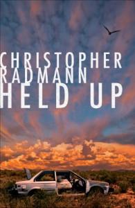 Held Up - Christopher Radmann