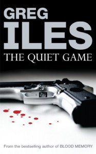 The Quiet Game - Greg Iles