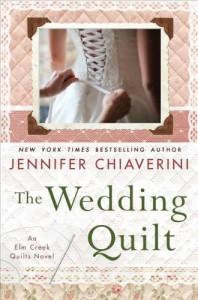 The Wedding Quilt: An Elm Creek Quilts Novel - Jennifer Chiaverini