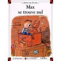 Max Se Trouve Nul - Dominique de Saint Mars, Serge Bloch