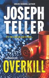 Overkill - Joseph Teller