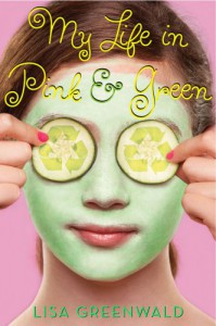 My Life in Pink & Green - Lisa Greenwald