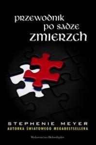 Przewodnik po sadze Zmierzch - Stephenie Meyer