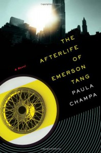 The Afterlife of Emerson Tang - Paula Champa