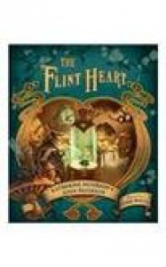 The Flint Heart - Katherine Paterson, John Paterson, John Rocco