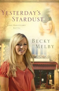 Yesterday's Stardust - Becky Melby