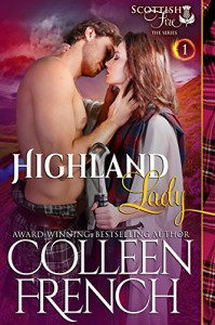 Highland Lady (Scottish Fire Series, Book 1) - Colleen French