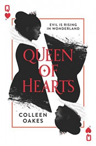 Queen of Hearts - Colleen Oakes