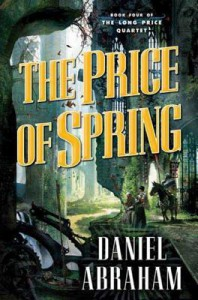 The Price of Spring - Daniel Abraham