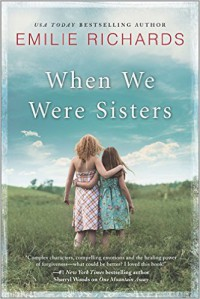 When We Were Sisters - Emilie Richards