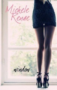 Window - Michele Renae, Michelle Leah Olson