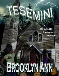 Tesemini: Lake of Spirits (Brides of Prophecy) - Brooklyn Ann